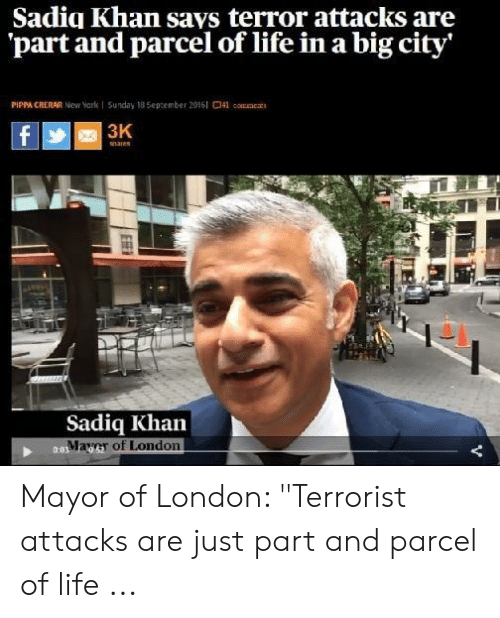 sadiq-khan-says-terror-attacks-are-part-and-parcel-of-50367899